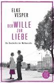 Der Wille zur Liebe / Familie Wolkenrath Saga Bd.4 (eBook, ePUB)