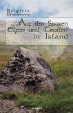 Auf den Spuren von Elfen und Trollen in Island. Sagen und Überlieferungen. Mit Reisetipps zu Islands Elfensiedlungen (eBook, ePUB)