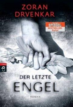 Der letzte Engel Bd.1 - Drvenkar, Zoran