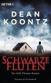 Schwarze Fluten / Odd Thomas Bd.5