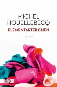 Elementarteilchen - Houellebecq, Michel