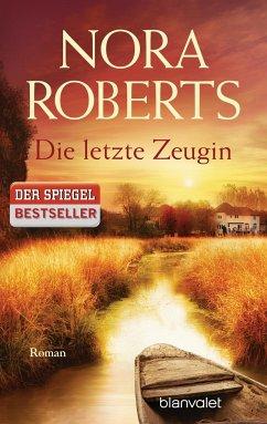 Die letzte Zeugin - Roberts, Nora