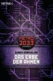 Das Erbe der Ahnen / Metro 2033 Universum Bd.8