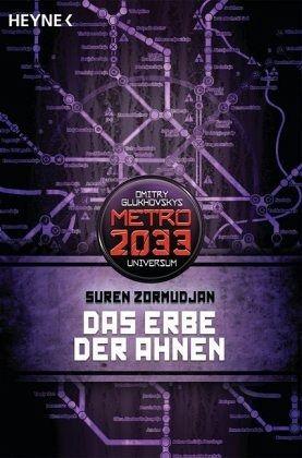 Das Erbe der Ahnen / Metro 2033 Universum Bd.8 - Zormudjan, Suren