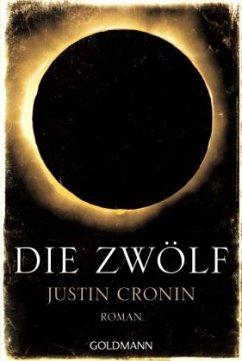 Die Zwölf / Passage Trilogie Bd.2 - Cronin, Justin