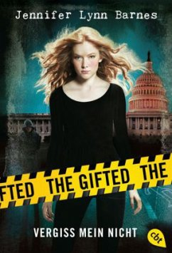 Vergiss mein nicht / The Gifted Bd.1 - Barnes, Jennifer L.