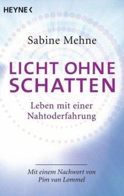 Licht ohne Schatten - Mehne, Sabine