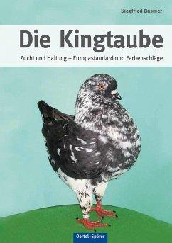 Die Kingtaube - Basmer, Siegfried