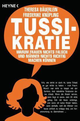 Tussikratie - Bäuerlein, Theresa; Knüpling, Friederike