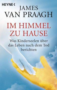 Im Himmel zu Hause - Van Praagh, James