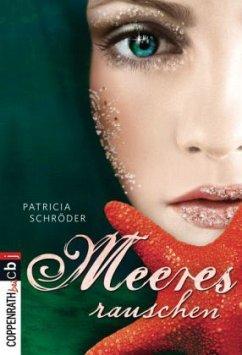 Meeresrauschen / Meerestrilogie Bd.2 - Schröder, Patricia