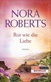 Rot wie die Liebe / Ring Trilogie Bd.3