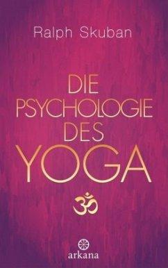 Die Psychologie des Yoga - Skuban, Ralph