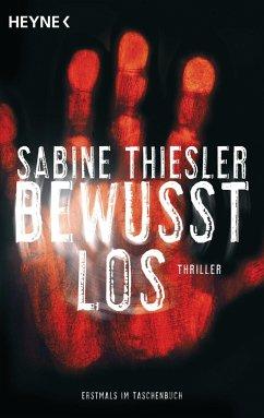 Bewusstlos - Thiesler, Sabine