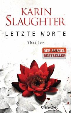 Letzte Worte / Georgia Bd.2 - Slaughter, Karin