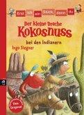 Der kleine Drache Kokosnuss bei den Indianern / Erst ich ein Stück, dann du. Der kleine Drache Kokosnuss Bd.1
