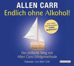 Endlich ohne Alkohol!, 2 Audio-CDs - Carr, Allen