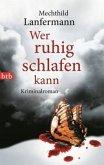 Wer ruhig schlafen kann / Emma Vonderwehr & Edgar Blume Bd.3