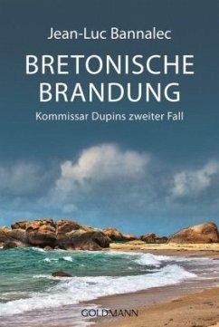 Bretonische Brandung / Kommissar Dupin Bd.2 - Bannalec, Jean-Luc