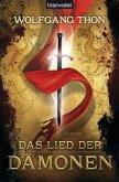 Das Lied der Dämonen / Die drei Prophezeiungen Bd.1