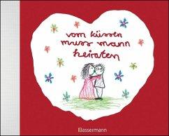 vom küssen muss mann heiraten - Brunner, Ben