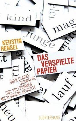 Das verspielte Papier - Hensel, Kerstin