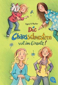 Die Chaosschwestern voll im Einsatz! / Die Chaosschwestern Bd.4 - Mueller, Dagmar H.