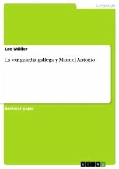 La vanguardia gallega y Manuel Antonio