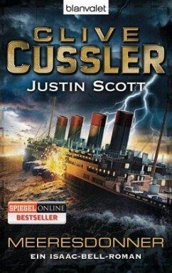 Meeresdonner / Isaac Bell Bd.5 - Cussler, Clive; Scott, Justin