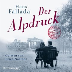 Der Alpdruck, 5 Audio-CDs - Fallada, Hans