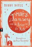 Mary, Tansey und die Reise in die Nacht