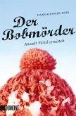 Der Bobmörder / Anwalt Fickel Bd.2
