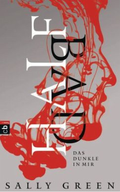Half Bad - Das Dunkle in mir / Half Life Trilogie Bd.1