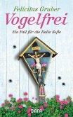 Vogelfrei / Rechtsmedizinerin Sofie Rosenhuth Bd.2