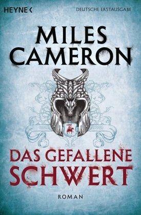 Das gefallene Schwert / Der Rote Krieger Bd.2 - Cameron, Miles