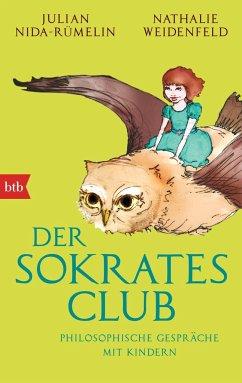 Der Sokrates-Club - Nida-Rümelin, Julian; Weidenfeld, Nathalie