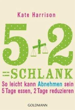 5+2= schlank - Harrison, Kate