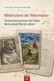 Meilensteine der Reformation