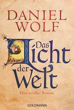 Das Licht der Welt / Fleury Bd.2 - Wolf, Daniel