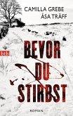 Bevor du stirbst / Siri Bergmann Bd.3