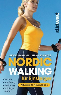 Nordic Walking für Einsteiger - Pramann, Ulrich; Schäufle, Bernd
