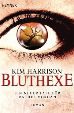 Bluthexe / Rachel Morgan Bd.12 - Harrison, Kim