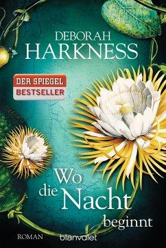 Wo die Nacht beginnt / All Souls Bd.2 - Harkness, Deborah