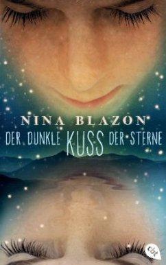 Der dunkle Kuss der Sterne - Blazon, Nina