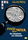 Die Schatzkarte von Lilienstein / Finde den Täter Bd.8