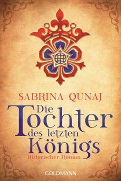 Die Tochter des letzten Königs / Geraldines-Roman Bd.1 - Qunaj, Sabrina