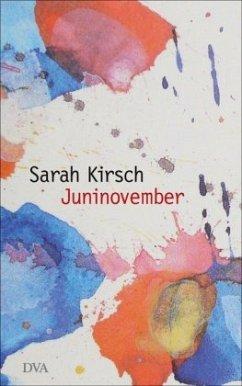 Juninovember - Kirsch, Sarah