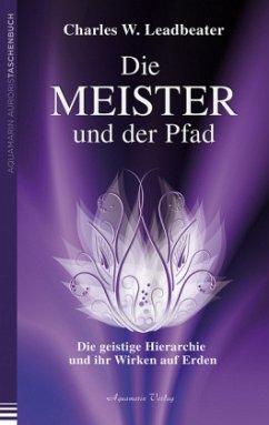 Die Meister und der Pfad - Leadbeater, Charles W.