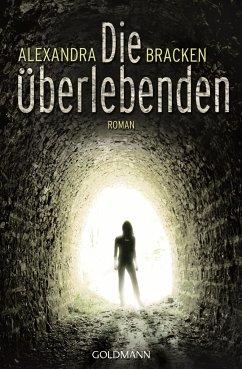 Die Überlebenden Bd.1 - Bracken, Alexandra