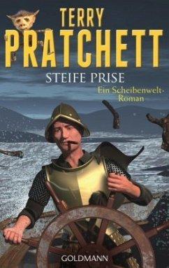 Steife Prise / Scheibenwelt Bd.33 - Pratchett, Terry
